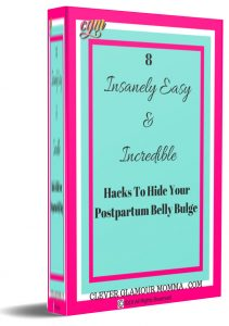 Book Cover for 8 Insanely Easy And Amazing Hacks To Help You Hide Your Postpartum Belly Bump