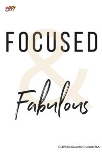 Branded Focused & Fabulous Quote Clever Glamour Momma
