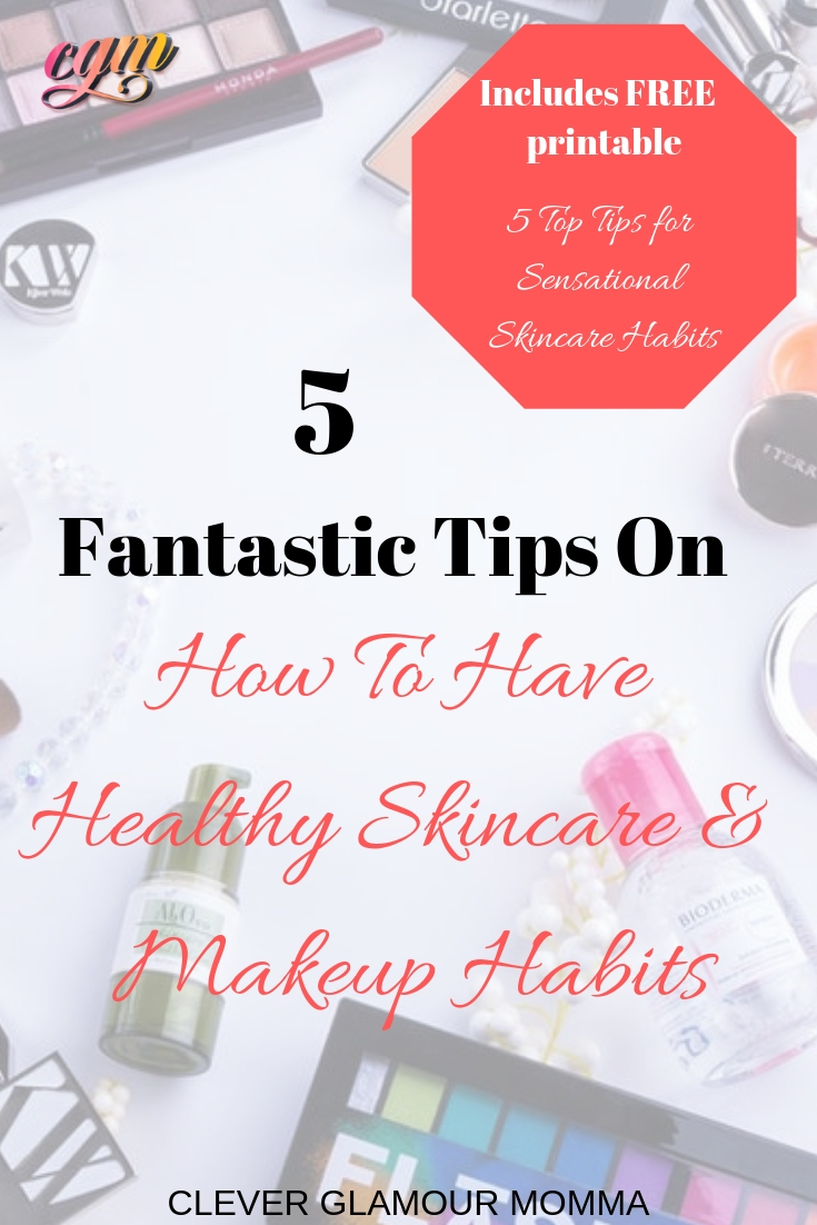 skincare and makeup habits