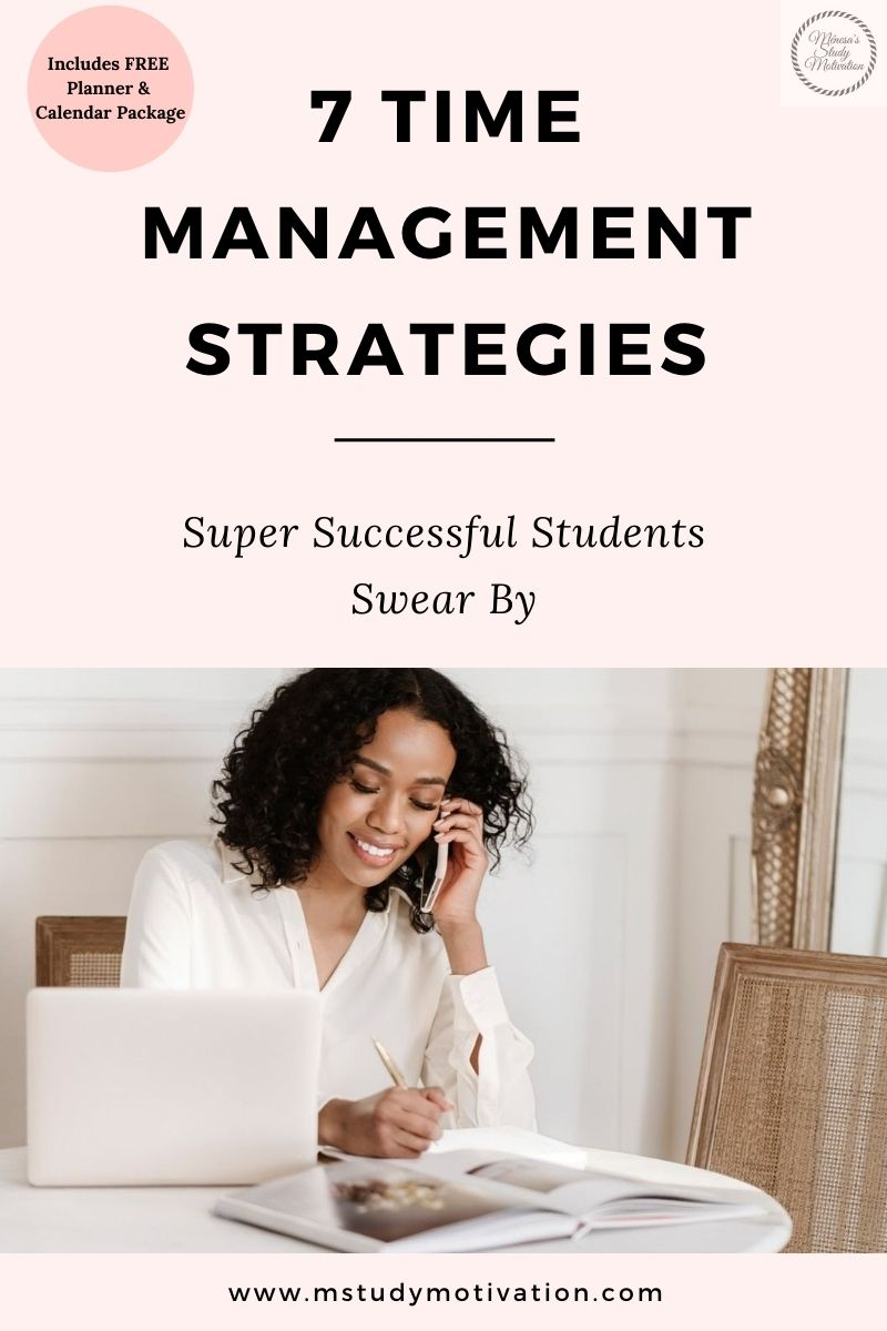 7 Time Management Strategies Super Successful Students Swear By Ménesa's Study Motivation