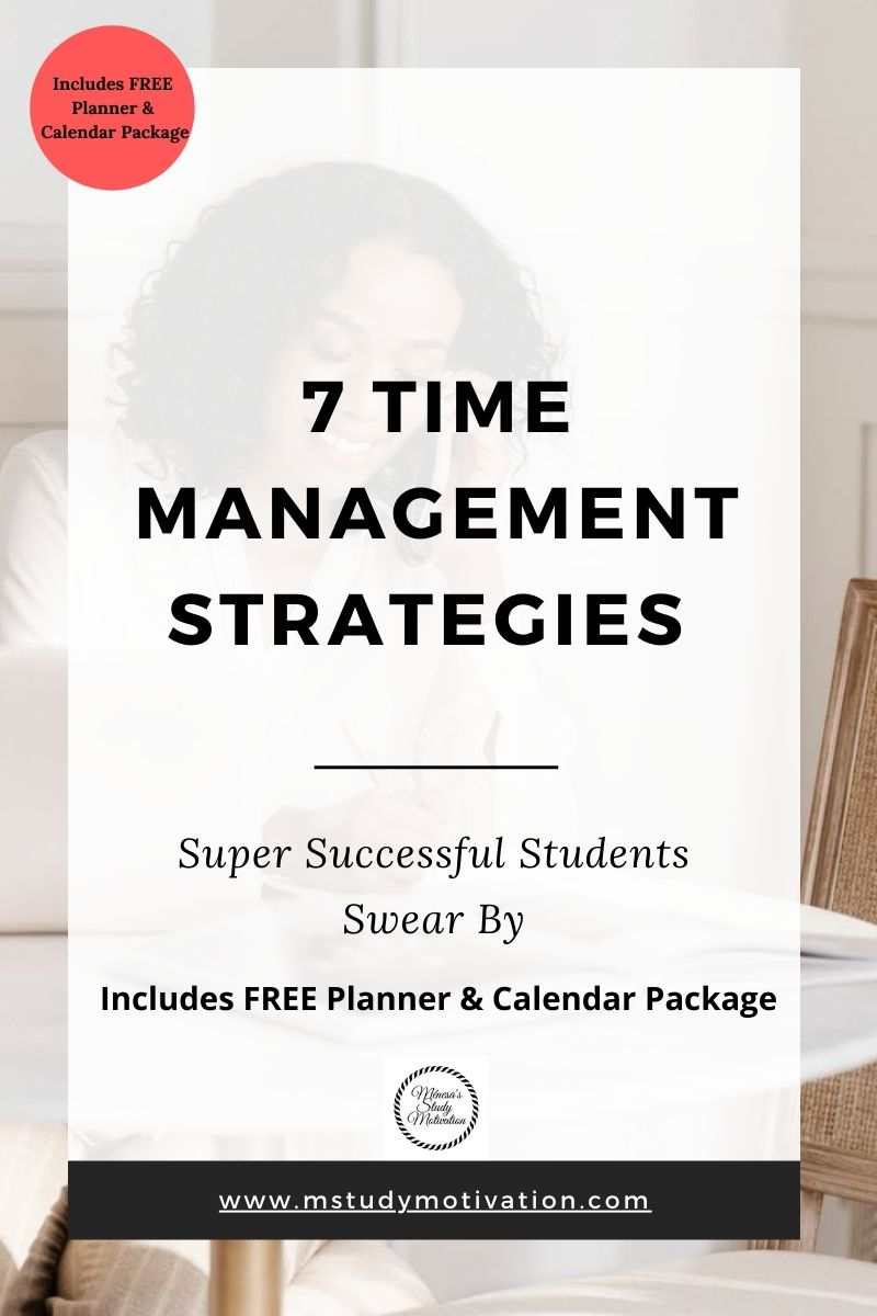 7 Time Management Strategies PLUS FREE Planner & Calendar Package