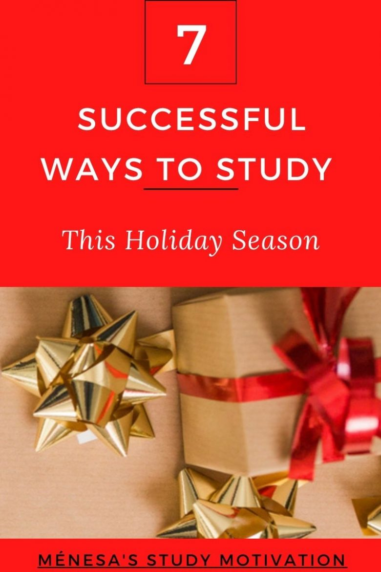 Christmas 7 Successful Ways To Study This Holiday Ménesa's Study Motivation